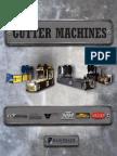 Gutter Machines
