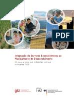 Integração de Serviços Ecossistêmicos Ao Planejamento Do Desenvolvimento. Um Passo-A-passo Para Profissionais Com Base Na Iniciativa TEEB_0