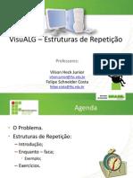 IP - VisuALG - Estruturas de Repeticao