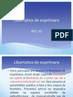 Art. 10 - Libertatea de Exprimare