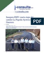 30-05-2014 e-consulta.com - Inaugura RMV cuarta etapa del camino La Pagoda-Ayotoxco de Guerrero.