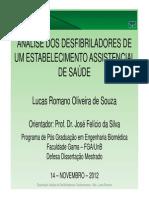 Apresentação - Análise Dos Desfibriladores de Um EAS - Dissertação-LUCAS-FGA