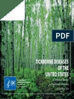 TICKBORNE DISEASES OF THE UNITED STATES
