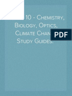 Grade 10 - Chemistry, Biology, Optics, Climate Change Study Guides.