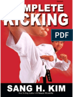 Complete Kicking the Ultimate Guide to Kicks for Martial Arts Self-Defense & Combat Sports