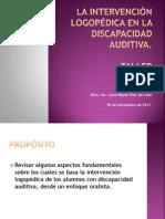 La Intervención Logopédica en La Discapacidad Auditiva Taller