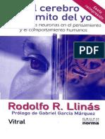 Rodolfo R. Llinás_El Cerebro y El Mito Del Yo. El Papel de Las Neuronas en El Pensamiento y El Comportamiento Hummanos_Norma