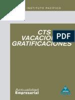 CTS, Vacaciones y Gratificaciones