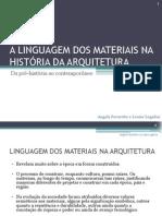 Materiais Nas Construçoes Em Linha Histórica