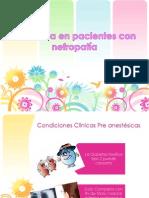 Anestesia en Pacientes Con Nefropatía