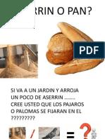 Aserrin o Pan