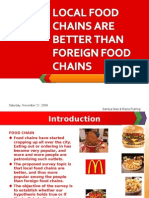 Local Food Chains Are Better Than Foreign Food Chains