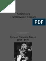 wyklad 10 Architektura frankistowskiej Hiszpanii