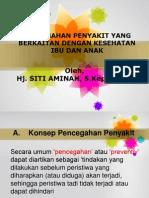 pencegahan penyakit yg berkaitan dengan KIA - Copy.ppt