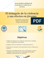 2. Hacia un Modelo Solidario de Prevención de Violencia en Jóvenes Triangulo de Violencia