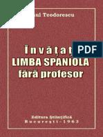 Paul Teodorescu - Învaţă Limba Spaniolă Fără Profesor - 1963 [an]