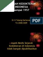 Sejarah Kedokteran Di Indonesia 43 Slides