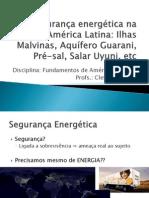 Aula 8 - Segurança Energética Na América Latina