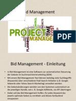 Bid Management Informations
