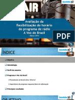 Pesquisa Data Folha Sobre a Voz Do Brasil 2014