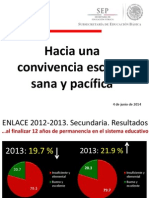 Hacia Una Convivencia Escolar Sana y Pacífica. 4 de Junio Del 2014. SEP