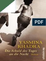 Yasmina Khadra-Die Schuld Des Tages an Die Nacht-Ullstein (2010)