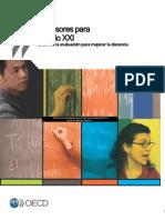 Profesores para el siglo XXI. El uso de la evaluación para mejorar la docencia