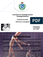 Determinismo, Pulsión, Aparato Psiquico, Mecanismos de defensa, Catexia