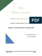 Esencia y Existencia de La Educacion 7 de Junio Daniel Garcia c