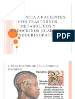 Asistencia a Pacientes Con Trastornos Metabólicos y Endocrinos 05-04-14