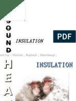Heat and Sound Insulation