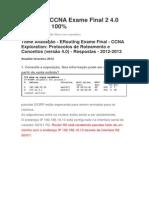 ERouting CCNA Exame Final 2 4. Todas as Respostas de 2011 a 2014docx