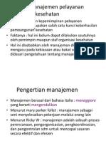 Kuliah 2. Dasar Manajemen Kesehatan
