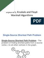 Dijkstra's, Kruskals and Floyd-Warshall Algorithms