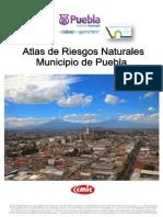 Atlas de Riesgos Naturales Municipio de Puebla