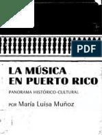 Maria Luisa Muñoz - La Musica en Puerto Rico, Panorama Historico-cultural