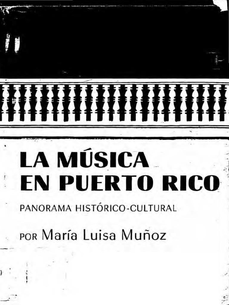 Maria Luisa Muñoz - La Musica en Puerto Rico, Panorama Historico ...