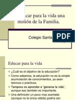 Educar Para La Vida Mision de La Familia