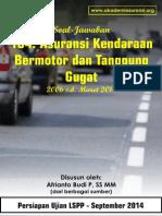 Soal Jawab UJian LSPP AAMAI 104 - Kendaraan Bermotor dan Tanggunggugat - September 2014
