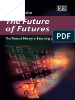 Elena Esposito the Future of Futures the Time of Money in Financing and Society 2011