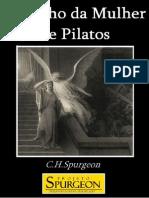 Charles H. Spurgeon - O Sonho Da Mulher de Pilatos