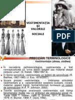 Vestimentatia Si Valorile Sociale