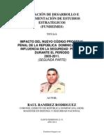 IMPACTO DEL NUEVO CÓDIGO PROCESAL PENAL DE LA REPÚBLICA  DOMINICANA Y SU INFLUENCIA EN LA SEGURIDAD  PÚBLICA DURANTE EL PERÍODO  2005-2011. (SEGUNDA PARTE)
