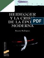 Rodríguez- Heidegger y La Crisis de La Época Moderna