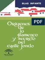 Blas Infante - Orígenes de Lo Flamenco Y Secreto Del Cante Jondo