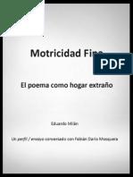 Eduardo Milán - Motricidad Fina