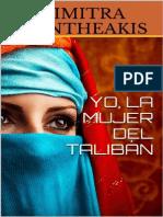 Yo, La Mujer Del Talibán - Mantheakis Dimitra