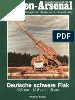 (Waffen-Arsenal Sonderband S-15) Deutsche Schwere Flak 10,5cm · 12,8cm · 15cm