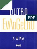 A. W. Pink - Outro Evangelho (PES)+