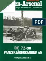 (Waffen-Arsenal Sonderband S-54) Die 7,5-cm Panzerjägerkanone 40